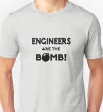 Engineers Are The Bomb! T-Shirt