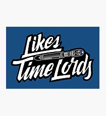 Likes Time Lords Photographic Print