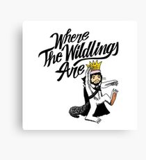Where The Wildlings Are Canvas Print