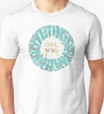 Treat Yo Self – Turquoise Unisex T-Shirt