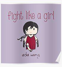 Fight Like a Girl - Zombie Killer Ninja Poster