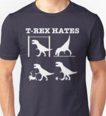 T-Rex Hates........ T-Shirt