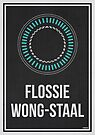 FLOSSIE WONG-STAAL - Women In Science Wall Art by Hydrogene