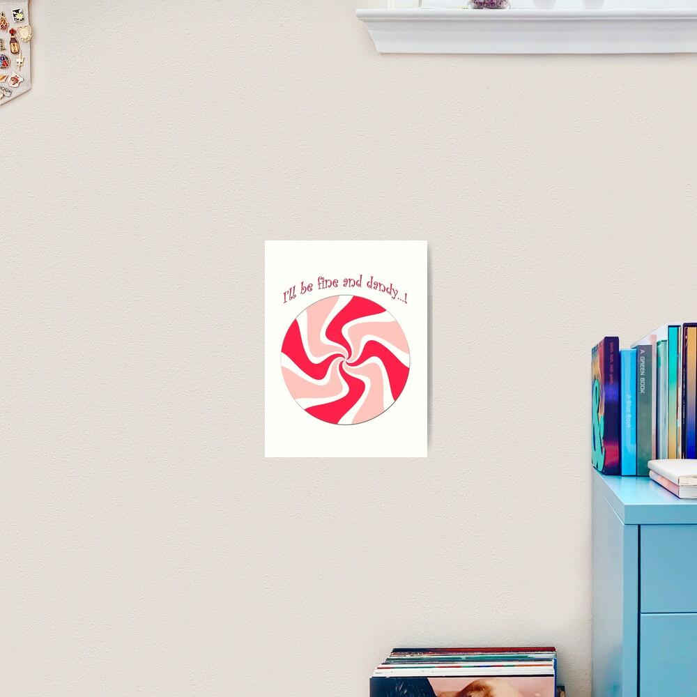 Fine and Dandy Peppermint Art Print