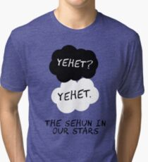 Maybe Yehet Will Be Our Always Tri-blend T-Shirt