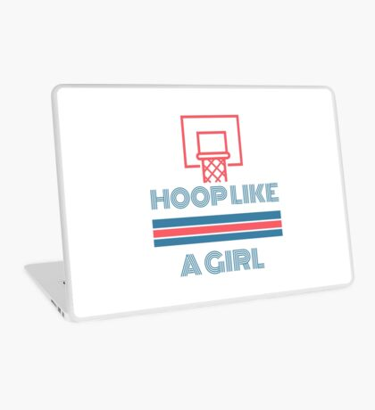 Hoop Like A Girl Laptop Skin