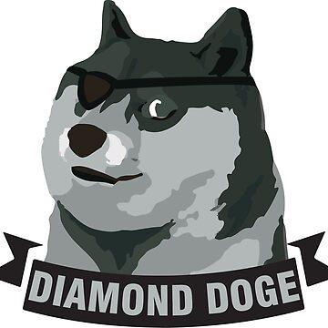 DIAMOND DOGE by MDRMDRMDR