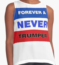 Forever a Never Trumper Sleeveless Top