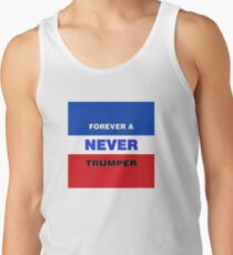 Forever a Never Trumper Tank Top