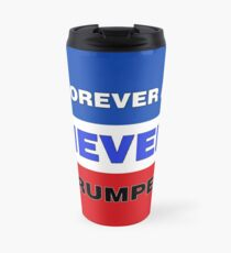 Forever a Never Trumper Travel Mug
