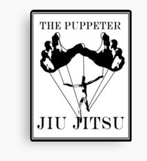 The Puppeteer Jiu Jitsu Black  Canvas Print