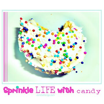 Sprinkle life with candy..... by xogoddess