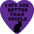 Cats Are Better Than People by WiseKitty