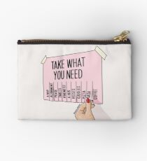 Take what you need by Sasa Elebea Zipper Pouch