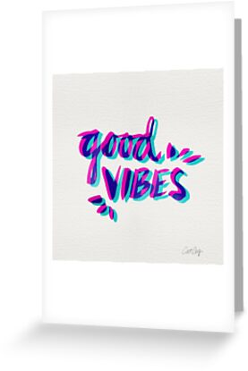 Good Vibes – Magenta & Cyan by Cat Coquillette