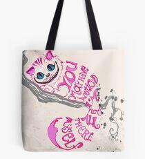 Ich bin nicht alles da - Cheshire Cat Tote Bag