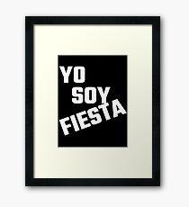 Yo Soy Fiesta Framed Print