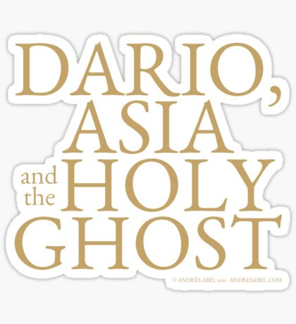 Dario, Asia and the Holy Ghost Sticker