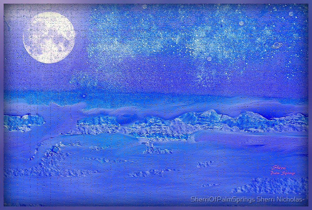 THE NIGHT THE MOON FELL!! PLEASE VIEW LARGER by Sherri Palm Springs  Nicholas