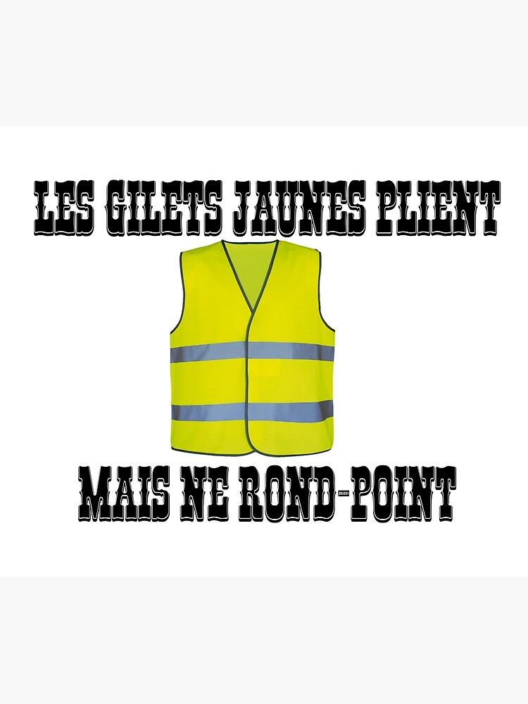 Yellow Vests fold but do not roundabout by Galbashop