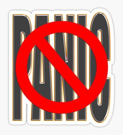do not PANIC Sticker