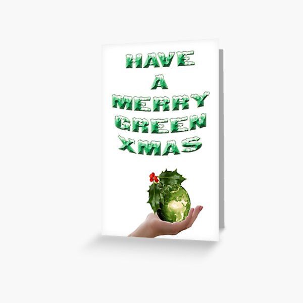Have A Merry Green Xmas Greeting Card