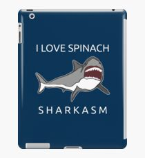 Funny Shark Pun - I Love Spinach Sharkasm iPad-Hülle & Klebefolie