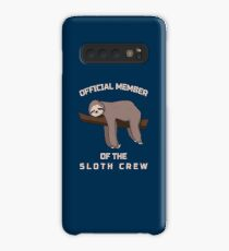 Official Member Of The Sloth Crew - Team Sloth Hülle & Klebefolie für Samsung Galaxy