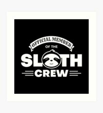 Official Member Of The Sloth Crew - Team Sloth Kunstdruck