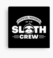 Official Member Of The Sloth Crew - Team Sloth Leinwanddruck