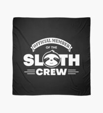 Official Member Of The Sloth Crew - Team Sloth Tuch