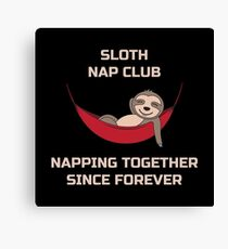 Sloth Nap Club Napping Together - Funny Team Sloth Leinwanddruck