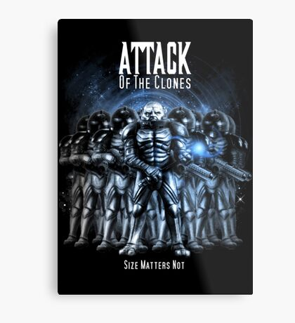 Sontaran's: Attack of the Clones - Size Matters Not Metal Print