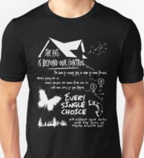THE PAST IS BEYOND OUR CONTROL Unisex T-Shirt