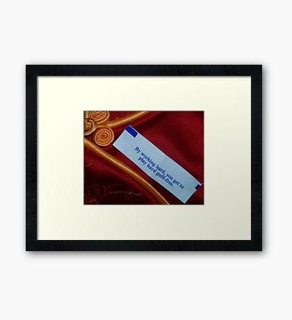 04-03-11:  Good Fortune Framed Print