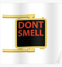 New York Crosswalk Sign Don't Smell Poster