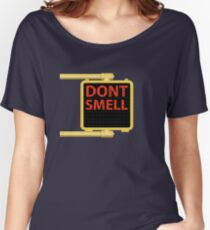 New York Crosswalk Sign Don't Smell Women's Relaxed Fit T-Shirt