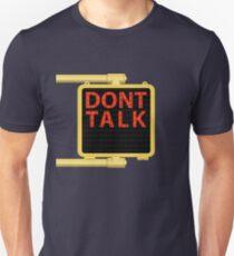 "New York Crosswalk Sign Don""t Talk T-Shirt"