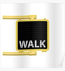 New York Crosswalk Sign Walk Poster