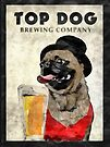 Top Dog Brewing Company by Edward Fielding
