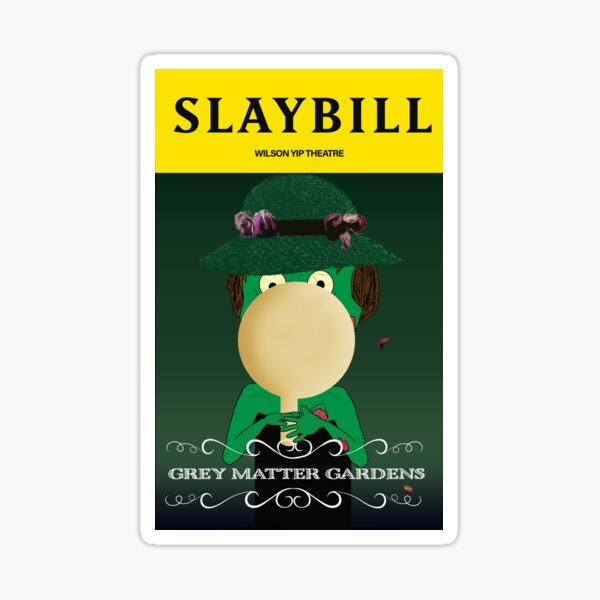 Broadway Zombie Grey Matter Gardens Slaybill Sticker