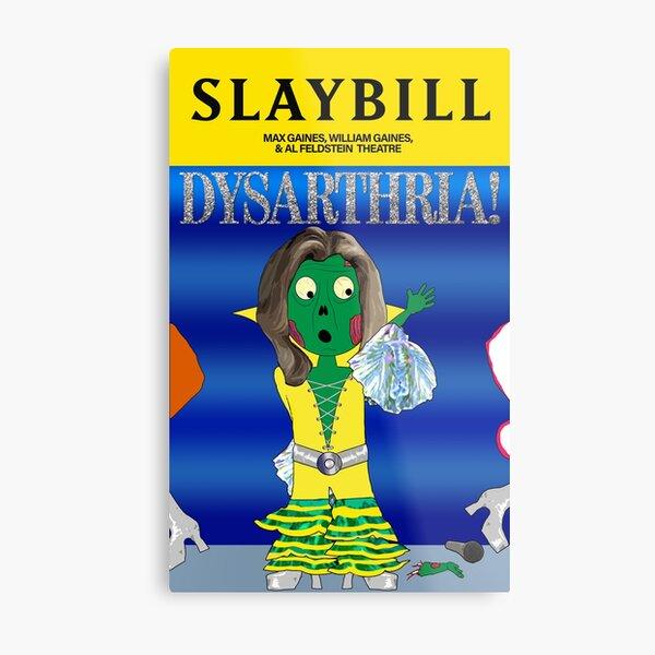 Broadway Zombie Dysarthria! Slaybill Metal Print