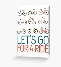 Let's go for a ride Greeting Card