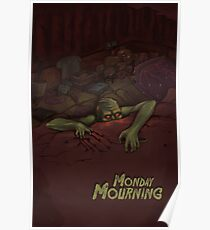 Monday Mourning Poster