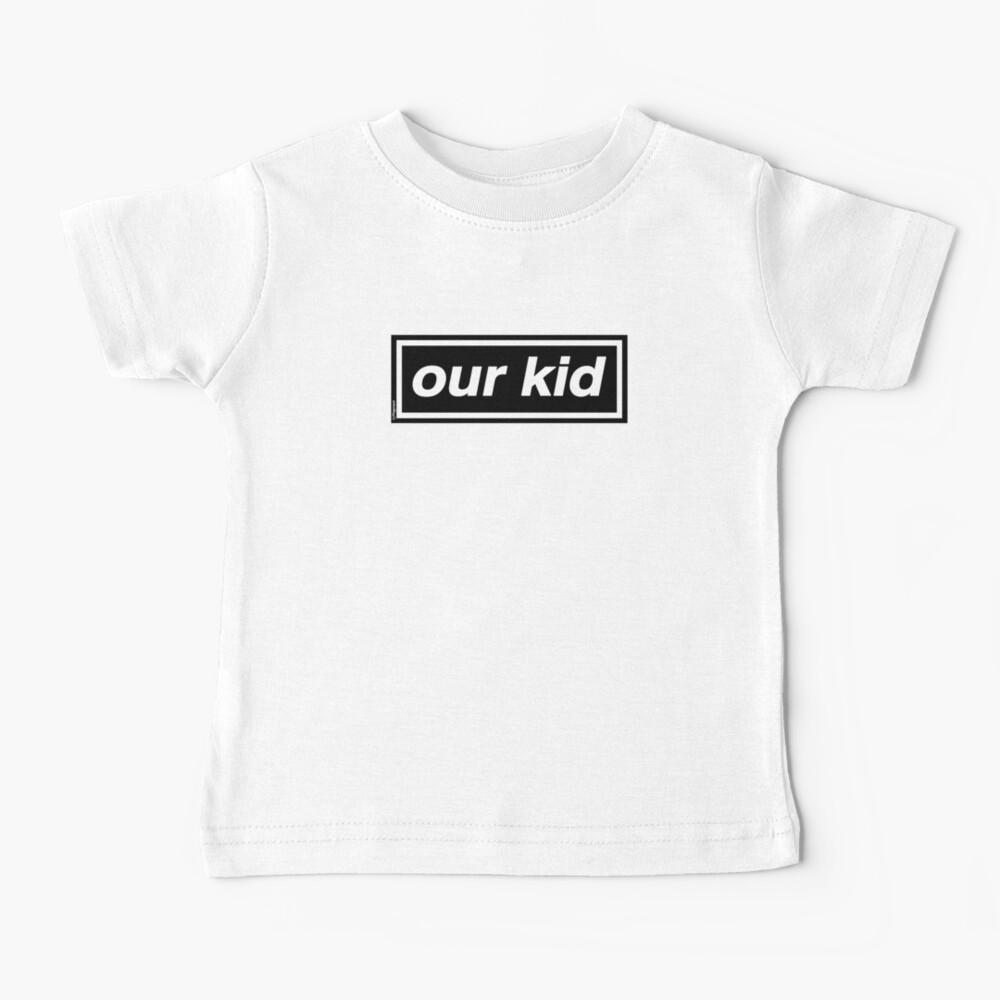 Our Kid - OASIS Band Tribute Baby T-Shirt