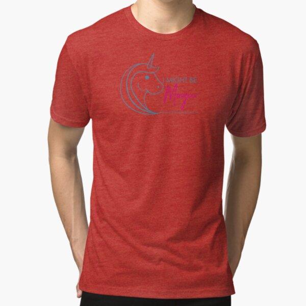 Might be Magic Tri-blend T-Shirt