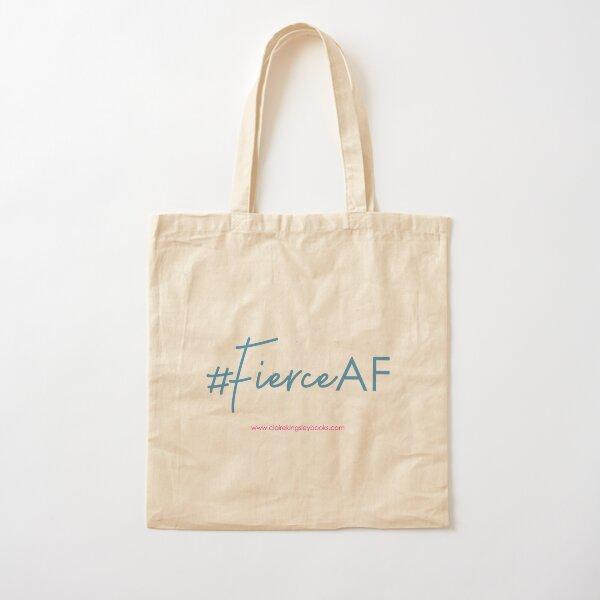 Fierce AF Cotton Tote Bag