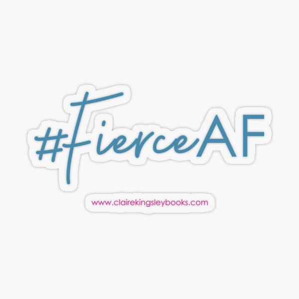 Fierce AF Transparent Sticker