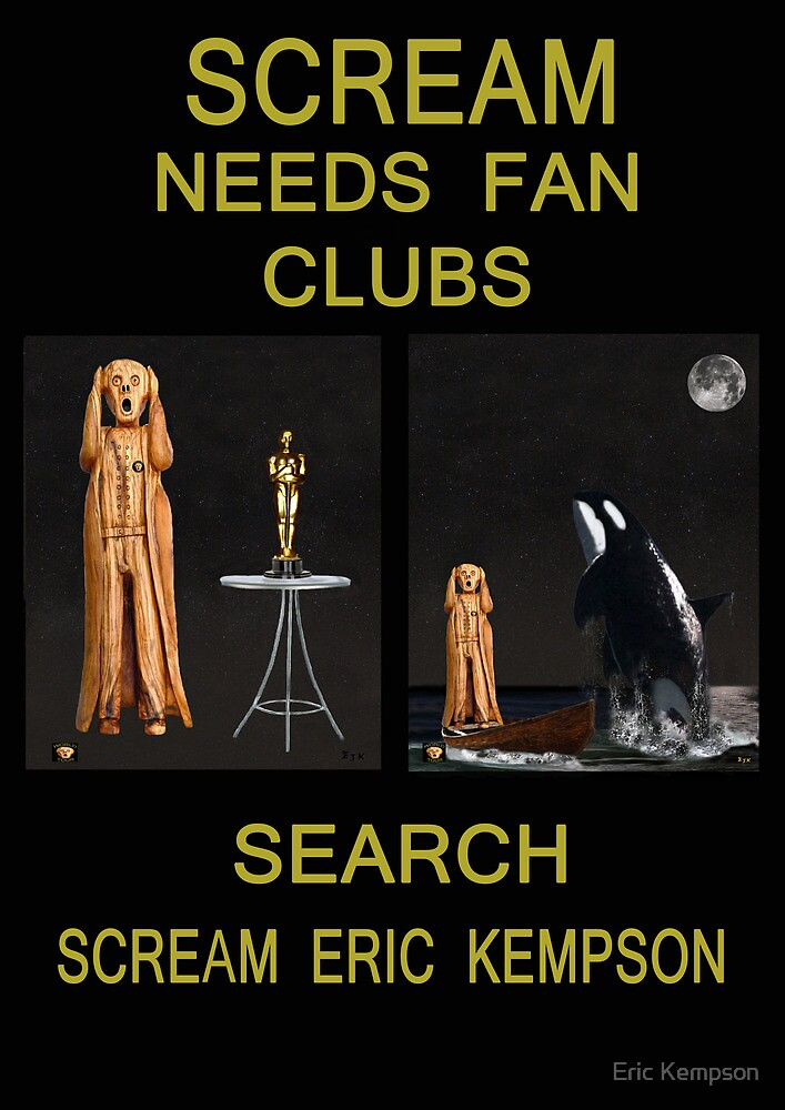 Scream Needs Fan Clubs by Eric Kempson