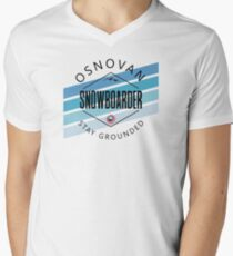 """Snowboarder """"stay grounded"""" V-Neck T-Shirt"""